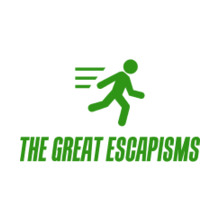 The Great Escapisms