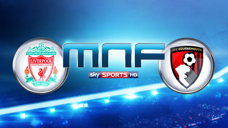 Monday Night Football, Sky Sports, Traval Times, Football Fans, Liverpool, Bournemouth.